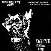 Play & Download Live Bootleg Series Vol. 1: 07/29/1984 New York, NY @ CBGB by Government Issue | Napster