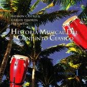 Play & Download Historia Musical Del Conjunto Clasico by Conjunto Clasico | Napster