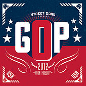 Play & Download Gop by Street Dogs | Napster