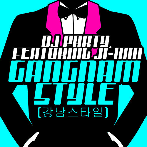Play & Download Gangnam Style (강남스타일) [Female Version] by DJ Party | Napster
