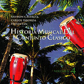 Play & Download Historia Musical Del Conjunto Clasico Vol.4 by Conjunto Clasico | Napster