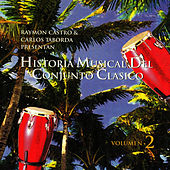 Play & Download Historia Musical Del Conjunto Clasico Vol.2 by Conjunto Clasico | Napster