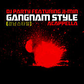 Play & Download Gangnam Style (강남스타일) Acappella (Female Version) by DJ Party | Napster