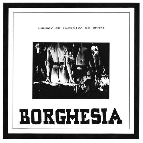 Play & Download Ljubav Je Hladnija Od Smrti by Borghesia | Napster