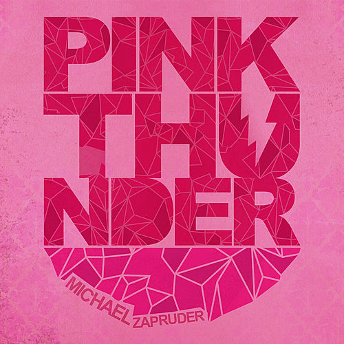 Play & Download Pink Thunder by Michael Zapruder | Napster