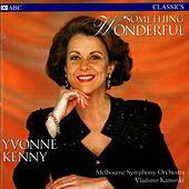 Play & Download Something Wonderful by Yvonne Kenny | Napster