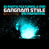 Play & Download Gangnam Style (강남스타일) Instrumental by DJ Party | Napster