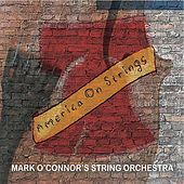 Play & Download America on Strings by Mark O'Connor | Napster