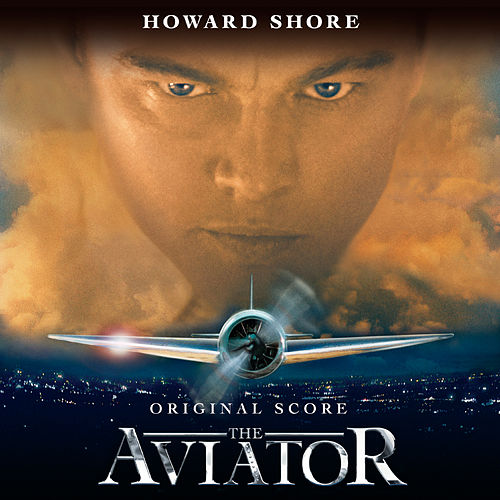 Play & Download The Aviator by Howard Shore | Napster