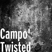 Twisted by Campo