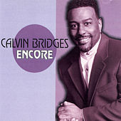 Play & Download Encore by Calvin Bridges | Napster