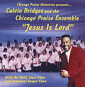 Play & Download Jesus Is Lord by Calvin Bridges | Napster