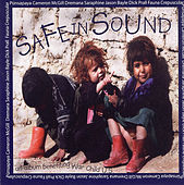 Play & Download Safe In Sound by Various Artists | Napster