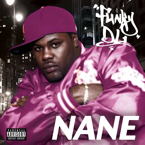 Play & Download Nane by Funky DL | Napster