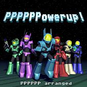 Play & Download Ppppppowerup! by Souleye | Napster