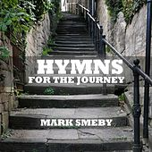 Play & Download Hymns for the Journey by Mark Smeby | Napster