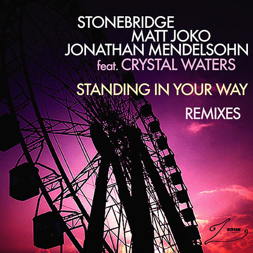 Standing In Your Way (Remixes) by Stonebridge