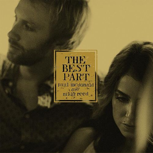 Play & Download The Best Part- EP by Paul Mcdonald | Napster