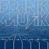 Play & Download Fast As I Can by FrankMusik | Napster