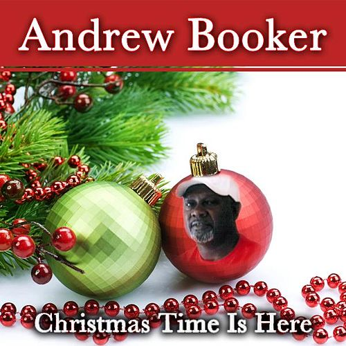 Play & Download Christmas Time Is Here by Andrew Booker | Napster