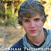 Play & Download Tonight - Single by Graham Thompson | Napster