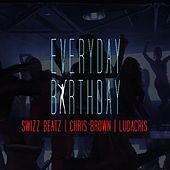 Everyday, Birthday de Swizz Beatz