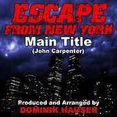 Main Title (From Escape from New York) (Cover) by Dominik Hauser