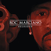 Play & Download Reloaded (Deluxe Edition) by Roc Marciano | Napster