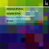 Play & Download Brahms: Symphony No. 3 - Krecek: Symphony No. 5, 'Renaissance' by Prague Symphony Orchestra | Napster