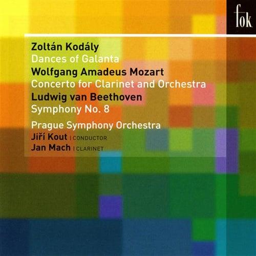 Kodaly: Dances of Galanta - Mozart: Clarinet Concerto - Beethoven: Symphony No. 8 by Various Artists