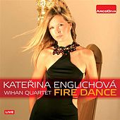Play & Download Fire Dance by Katerina Englichova | Napster