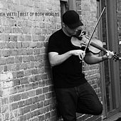 Play & Download Best of Both Worlds by Josh Vietti | Napster