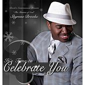 Play & Download Celebrate You by Shyrone Brooks | Napster