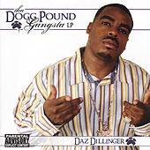Play & Download Tha Dogg Pound Gangsta LP by Daz Dillinger | Napster