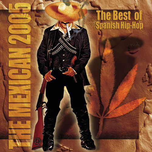 Mexiclan 2005: The Best Of Spanish Hip-Hop by Various Artists