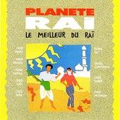 Planete Rai: Le meilleur du Rai von Various Artists