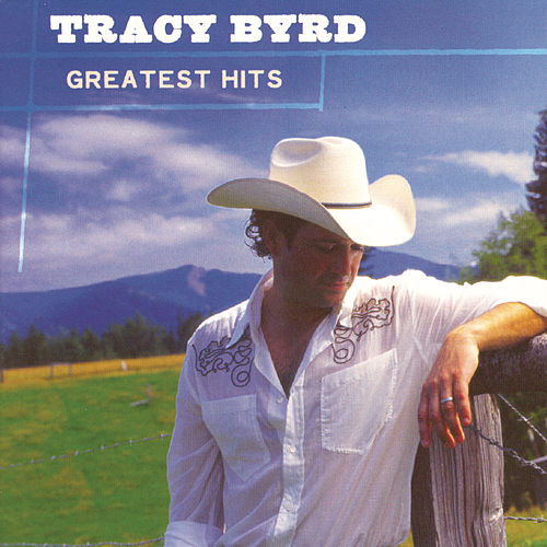 Greatest Hits by Tracy Byrd