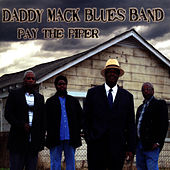 Pay the Piper by Daddy Mack Blues Band