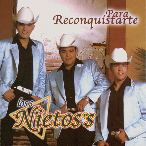 Play & Download Para Reconquistarte by Los Nietos/Sergio Hernandez | Napster