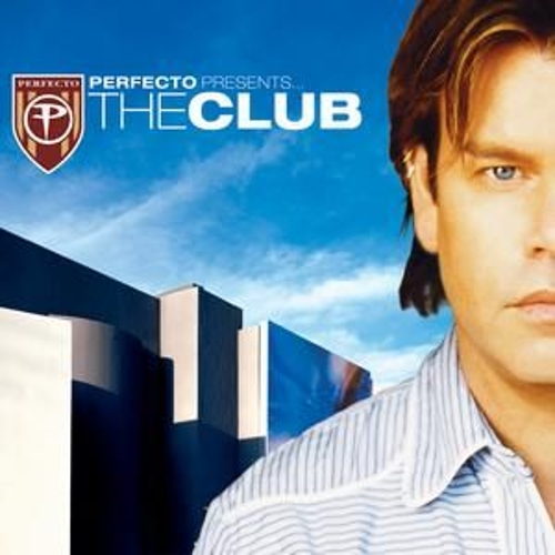 Play & Download Perfecto Presents: The Club by Paul Oakenfold | Napster