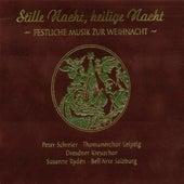 Stille Nacht, heilige Nacht (Festliche Musik zur Weihnacht) von Various Artists