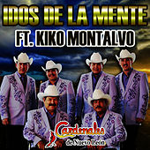 Play & Download Idos De La Mente (feat. Kiko Montalvo) - Single by Cardenales De Nuevo León | Napster