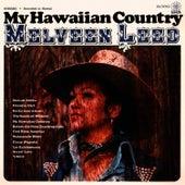 My Hawaiian Country by Melveen Leed