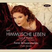 Play & Download Liszt & Mahler: Das Himmlische Leben by Anne Schwanewilms | Napster