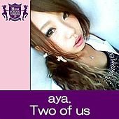 Play & Download Two of us by Aya | Napster