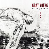 Play & Download Staysail by Gray Young | Napster