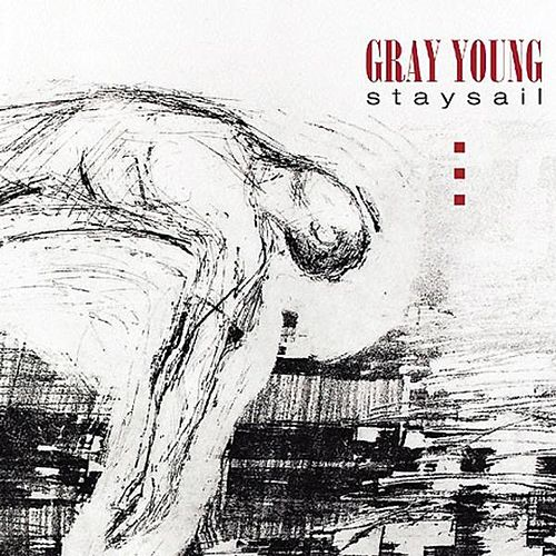 Staysail by Gray Young
