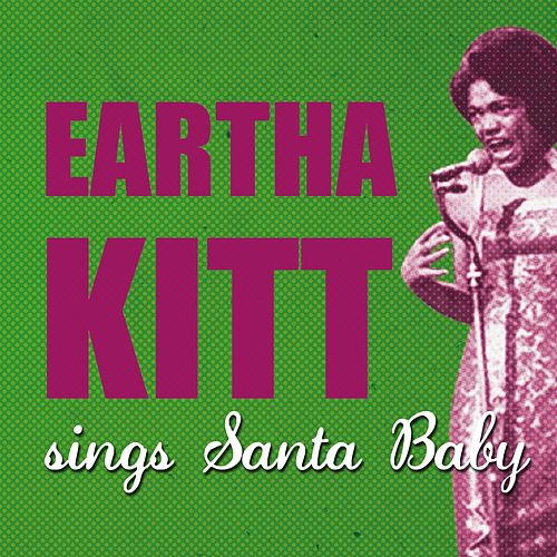Play & Download Santa Baby by Eartha Kitt | Napster