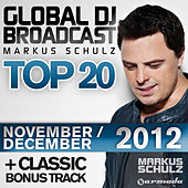 Global DJ Broadcast Top 20 - November/December 2012 (Including Classic Bonus Track) by Various Artists