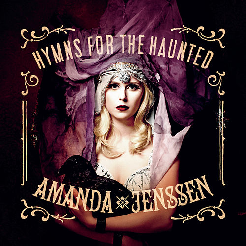 Hymns For The Haunted by Amanda Jenssen